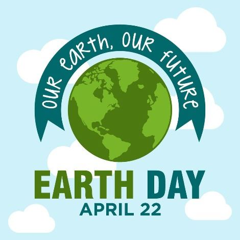 Earth Day 2021 - Our Earth, Our Future
